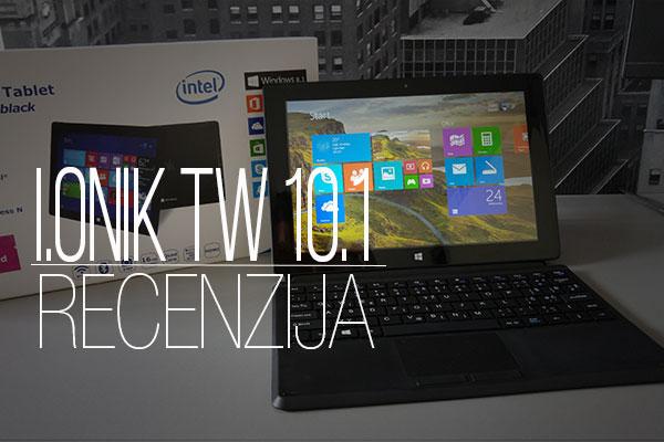 Recenzija: I.Onik TW 10.1 Windows 8.1 Tablet