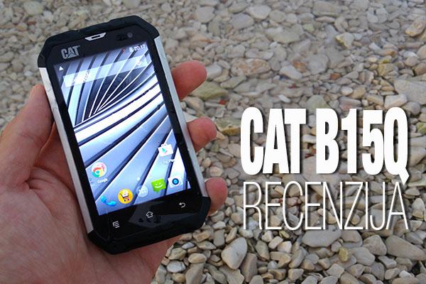 Recenzija: CAT B15Q