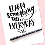 FREE Brush Lettering printable: Learn something new