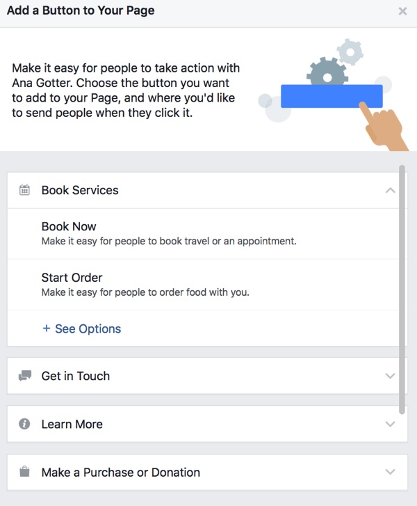 You can choose from a large number of CTA buttons for your Facebook page.