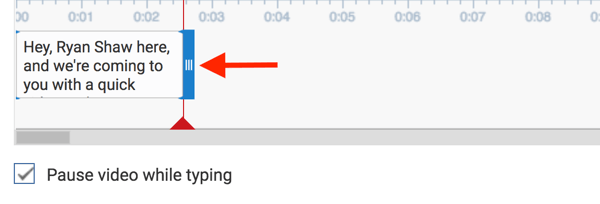 Drag the blue borders to change when the subtitle text appears in your video.
