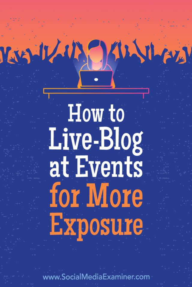 Discover how to use live blogging to attract and connect with event attendees and get in front of an engaged audience.