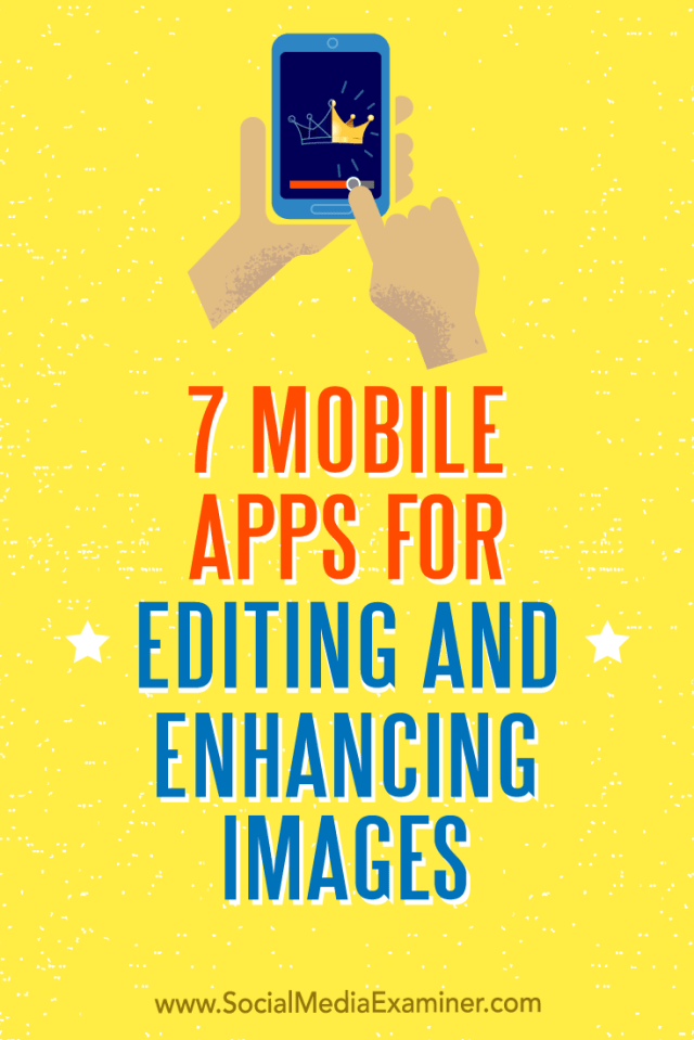 Discover seven mobile apps to edit, enhance, and fine-tune your visuals on the go.