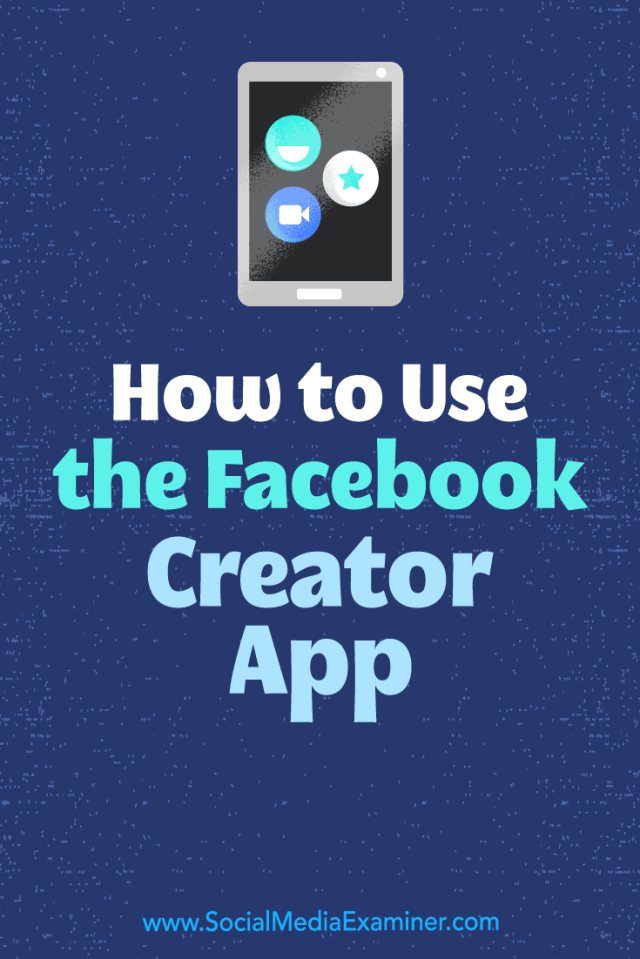 Discover how to use the Facebook Creator mobile app to record branded video, chat with your community, and get valuable insights for your content.