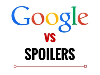 Google vs spoilers