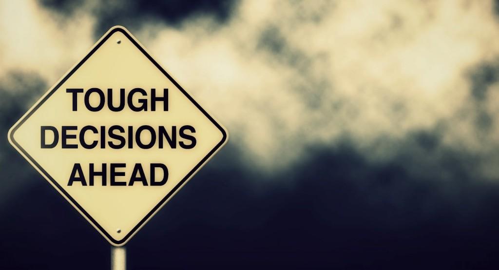 Tough-Decisions-Ahead-1024x554
