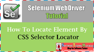 How To Locate Element By CSS Selector Locator In Selenium