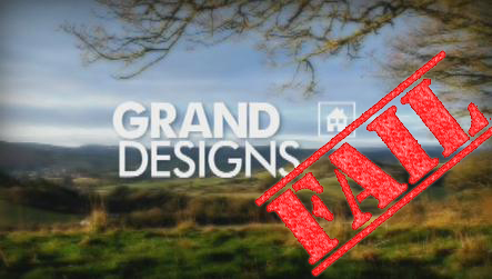 Grand Designs Logo with FAIL stamp