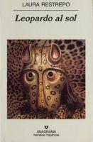 Leopardo al sol - Laura Restrepo