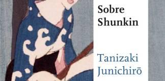 Sobre Shunkin - Junichirō Tanizaki