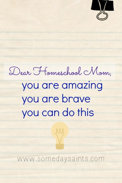 Dear Homeschool Mom