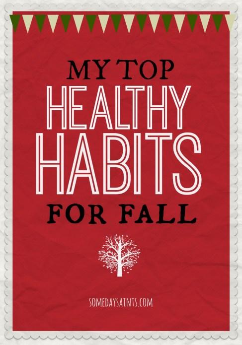 healthyfallhabits