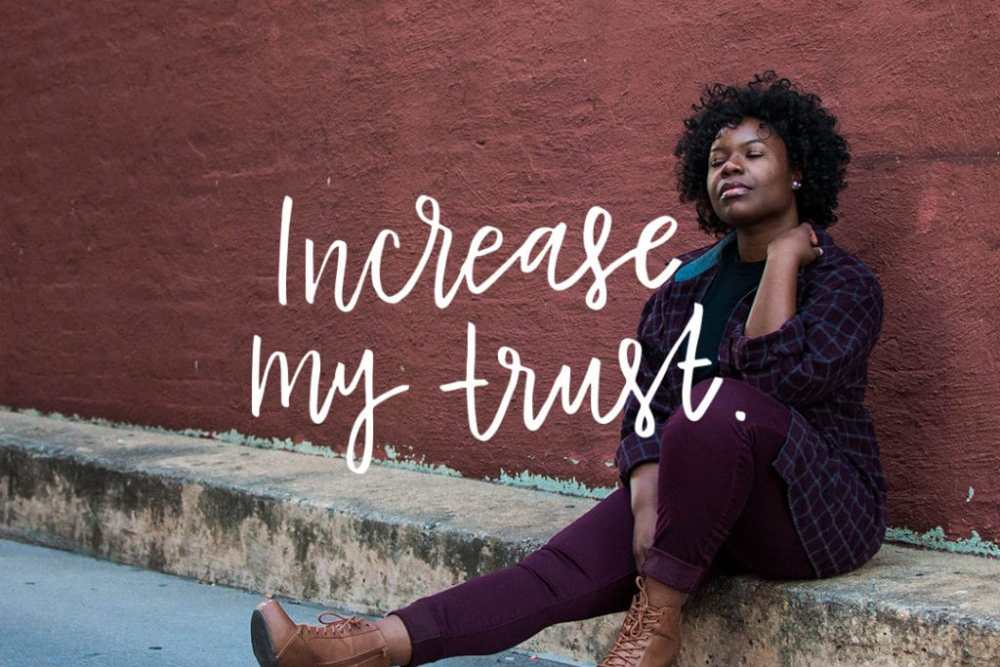 Increase My Trust