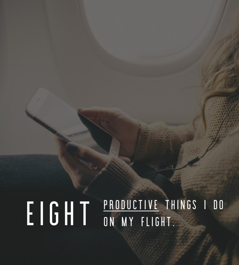 Something Sakura: 8 Productive Things I Do On My Flight
