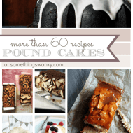 Over 60 of the best Pound #Cake #Recipes! www.somethingswanky.com