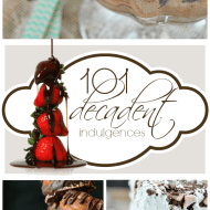 101 Decadent Indulgences | www.somethingswanky.com