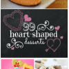 99 Heart Shaped Treats | www.somethingswanky.com