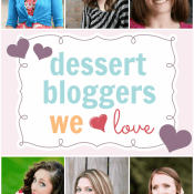 Dessert Bloggers We Love | www.somethingswanky.com