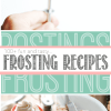 Over 100 seriously fantastic homemade frosting recipes!