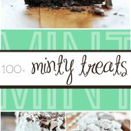 100+ Minty Dessert Recipes