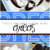 100+ recipes using Oreos!