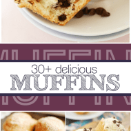 30+ recipes for soft and fluffy muffins!