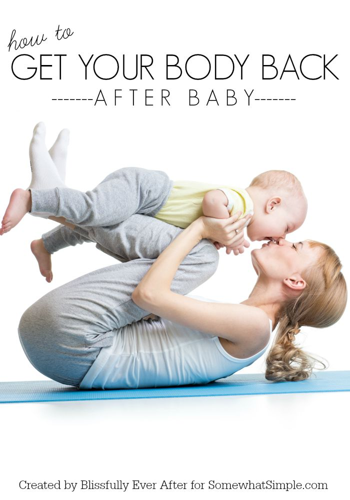 How to Get Your Body Back After Baby
