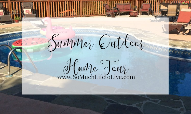 Decorate – My Summer Outdoor Home Tour
