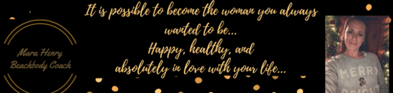become the woman you want to be happy healthy in love with life MaraHenry SoMuchLifetoLive