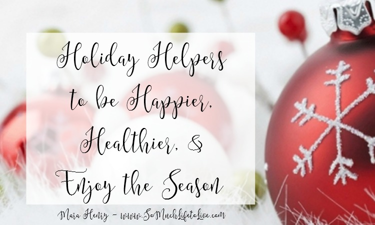 Holiday Helpers to Make this Season More Enjoyable