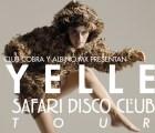 ¡Boletos gratis gratis gratis para Yelle!