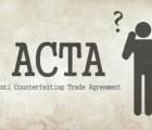 Guía para entender mejor los riesgos de ACTA