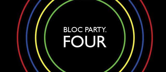 Bloc Party Four