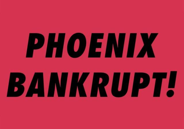 Phoenix Bankrupt