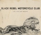 Descarga gratis el nuevo EP de Black Rebel Motorcycle Club