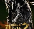 """Ha llegado la hora de asustarnos con el trailer de """"ABCs of Death 2"""""""