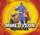 WTF?!?! Mike Tyson ya tiene propia serie animada de misterios
