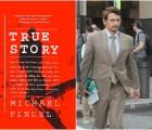"""El trailer de """"True Story"""", la nueva película de James Franco"""