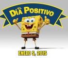 Bob Esponja te invita a celebrar el #DíaPositivo