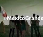 #MéxicoGrande, dice Presidencia en video para iniciar 2015