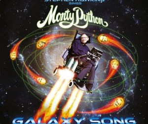 Stephen-Hawking-Sings-Monty-Python-Galaxy-Song