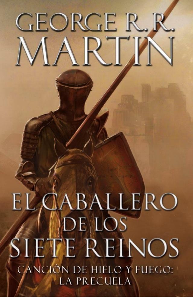 El caballero de los siete reinos - George R.R. Martin El-caballero-de-los-siete-reinos-1-638