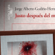 """""""Justo después del miedo"""", la novela que juega entre lo real y la mentira"""