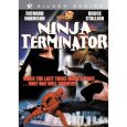 Ninja Terminator 150x150 Top 10 with Keith J. Rainville: Keith Shares His Top 10 Essential Ninja Movies from 10 Different Categories