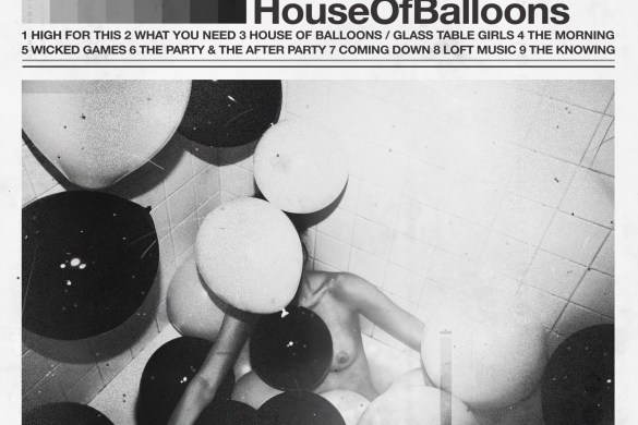 TheWeeknd_HouseOfBalloons