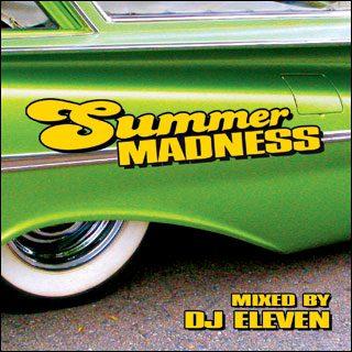 DJ Eleven - Summer Madness FREE MP3 Download