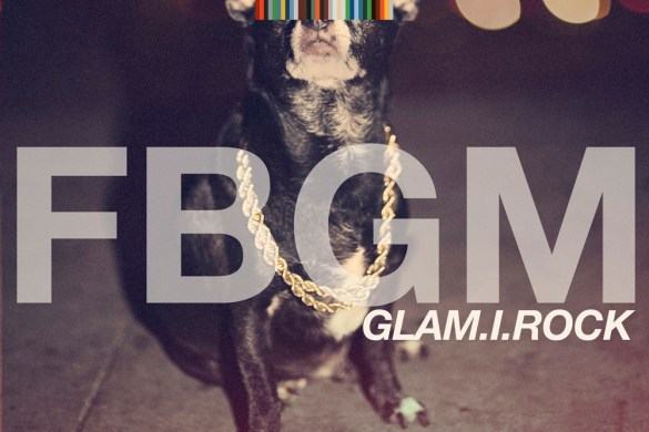 fbgm-by-glam-i-rock