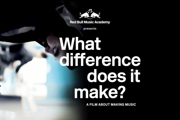What Difference Does It Make? Red Bull Music Academy Movie [FULL MOVIE] @RBMA