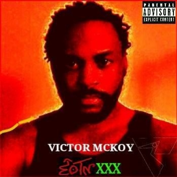 Victor McKoy -  EOTNXXX Vol. 1 FULL ALBUM STREAM
