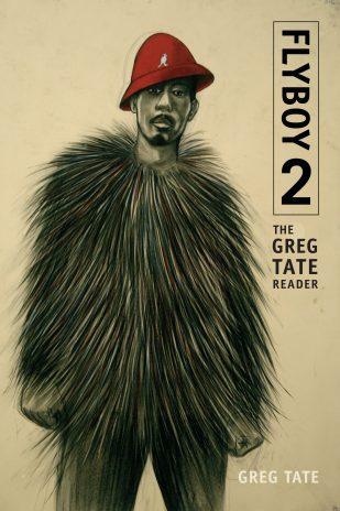 Greg_Tate_Flyboy_2_Book_Jacket_-_HIGH_RES
